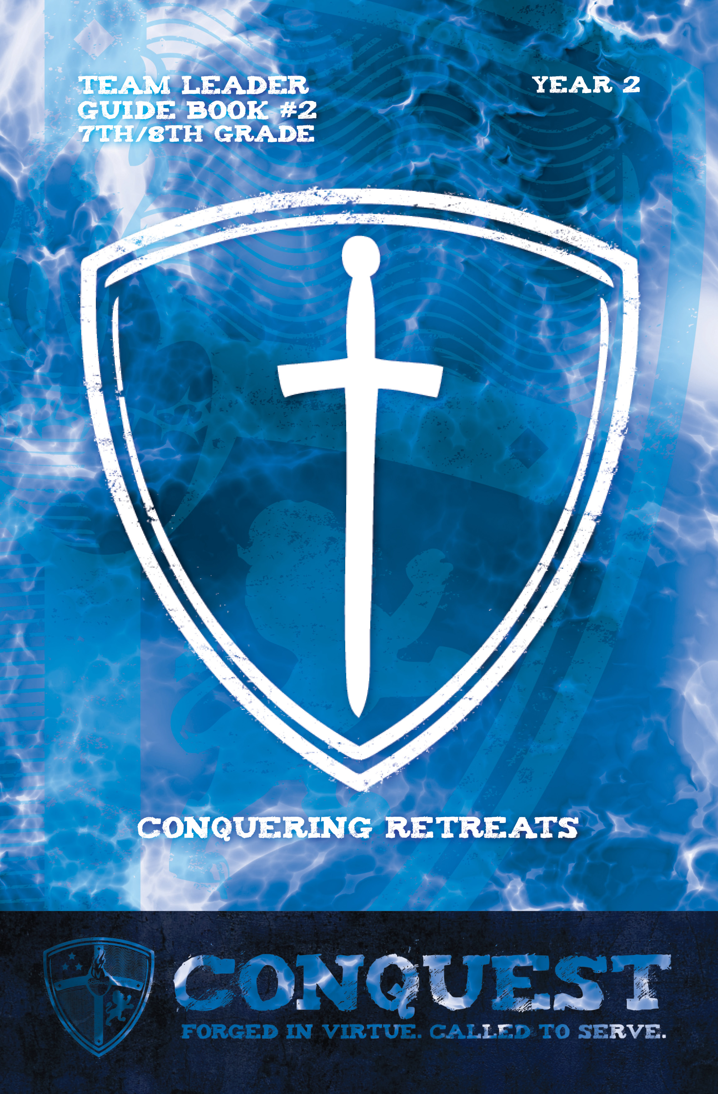 CQ_TL Guidebook 2013_7th 8th_Conquering Retreats_F COVER