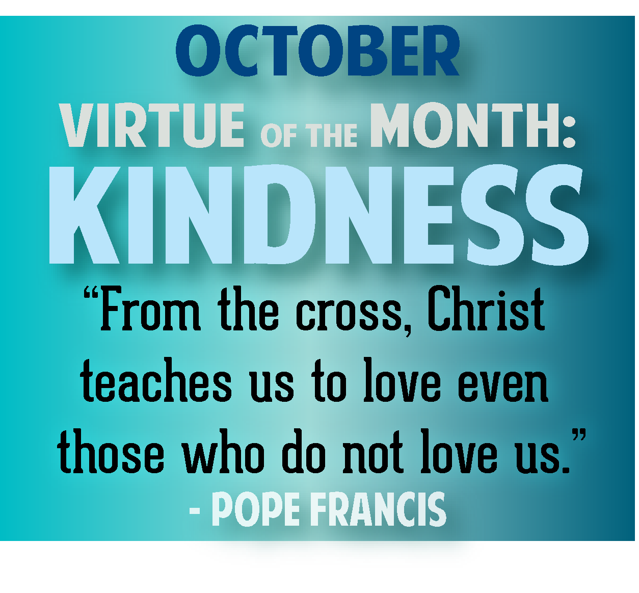 Oct Virtue Kindness